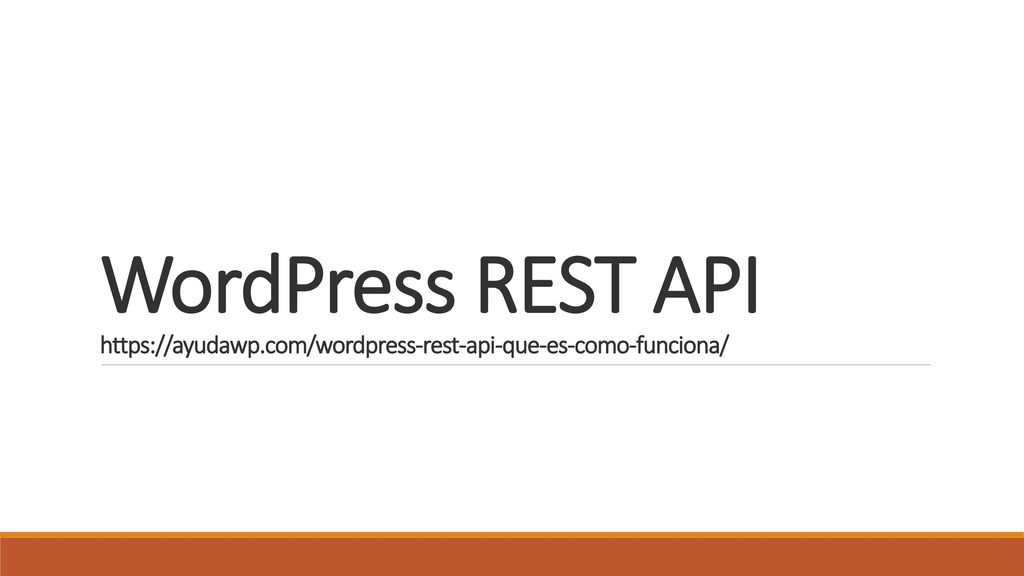 WordPress REST API - ppt descargar