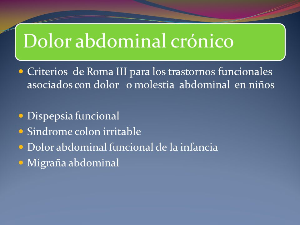 Sindrome colon irritable Dolor abdominal funcional de la infancia