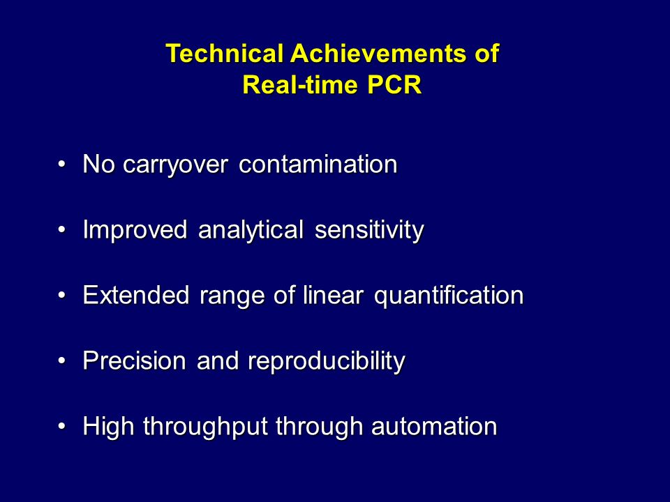 Technical Achievements of Real-time PCR