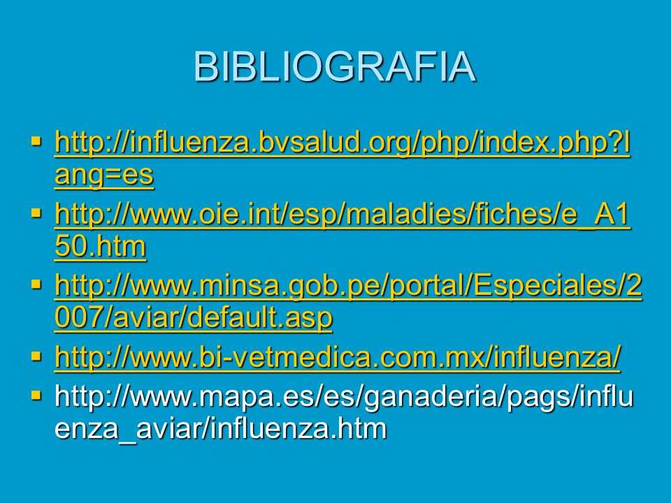 BIBLIOGRAFIA http://influenza.bvsalud.org/php/index.php lang=es