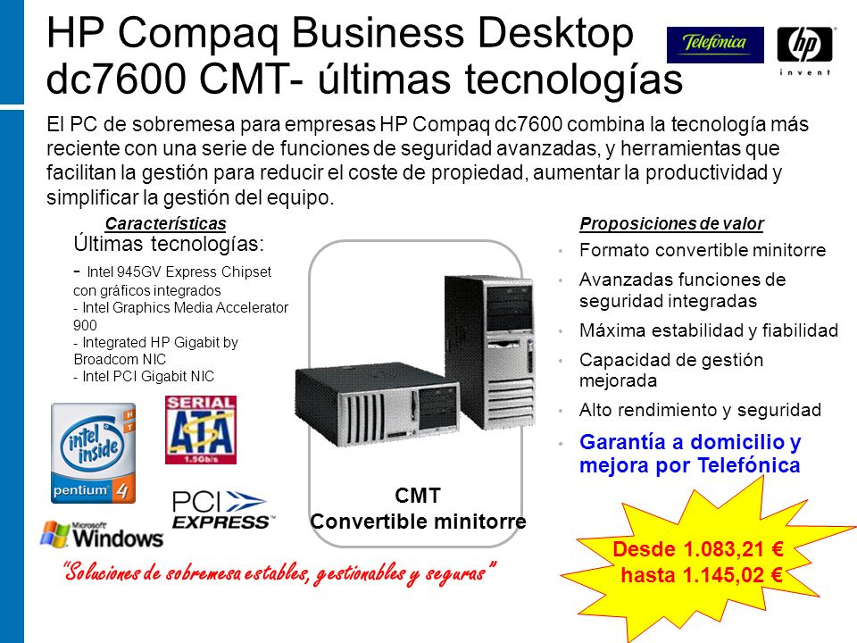 HP Compaq Business Desktop dc7600 CMT- últimas tecnologías