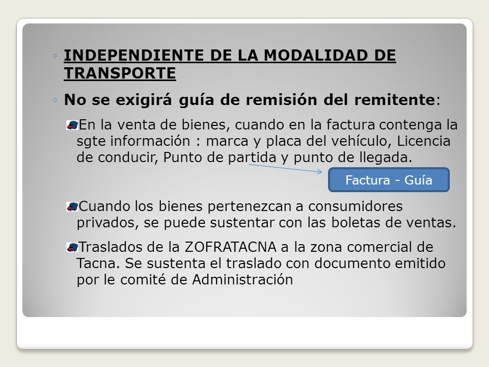 INDEPENDIENTE DE LA MODALIDAD DE TRANSPORTE