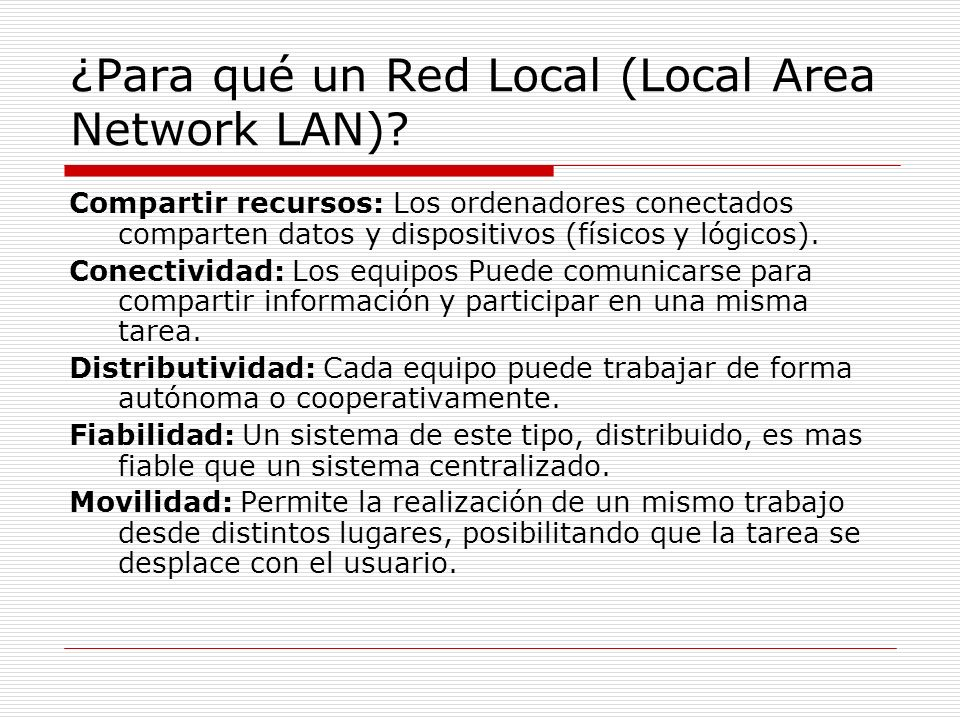 ¿Para qué un Red Local (Local Area Network LAN)