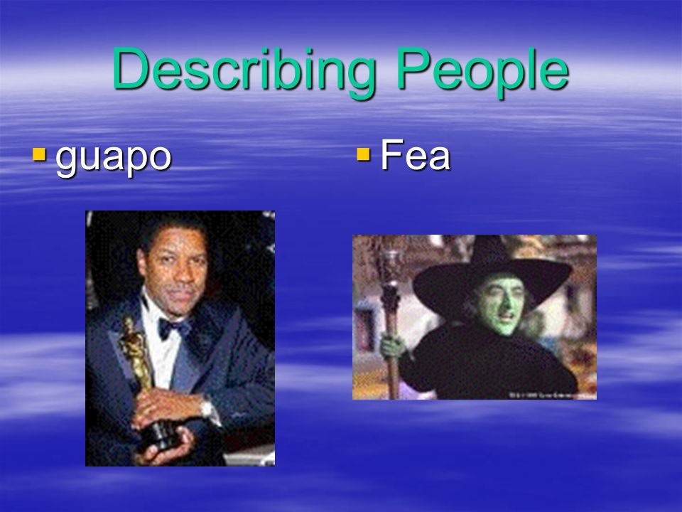Describing People guapo Fea