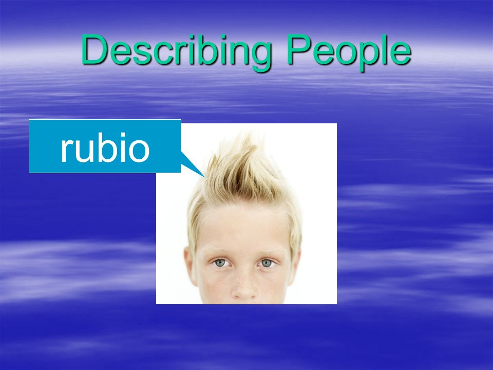 Describing People rubio