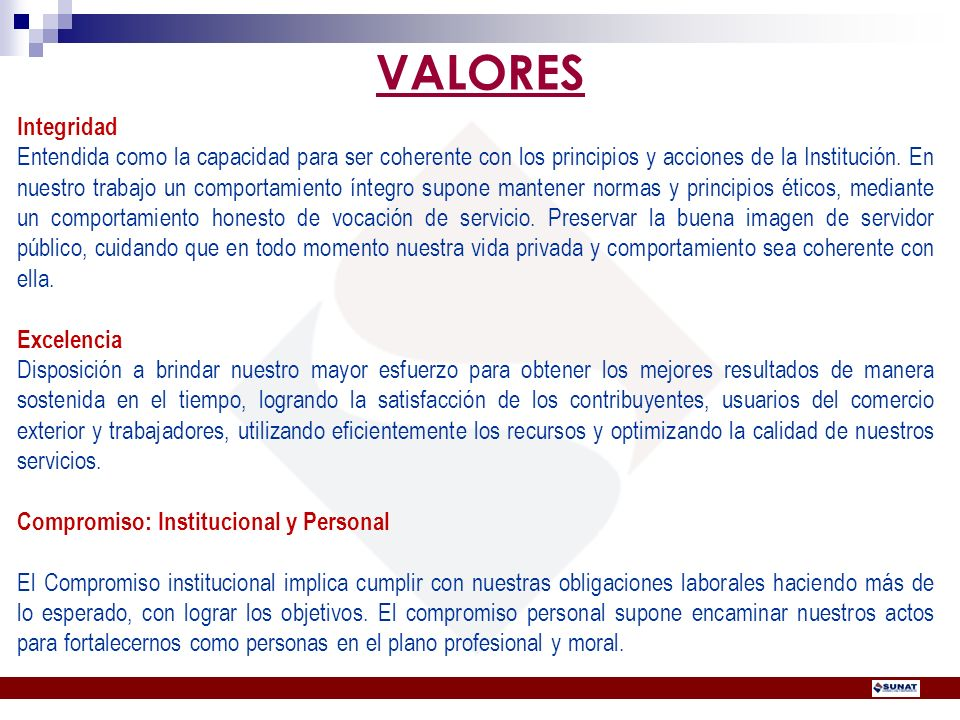 VALORES Integridad.