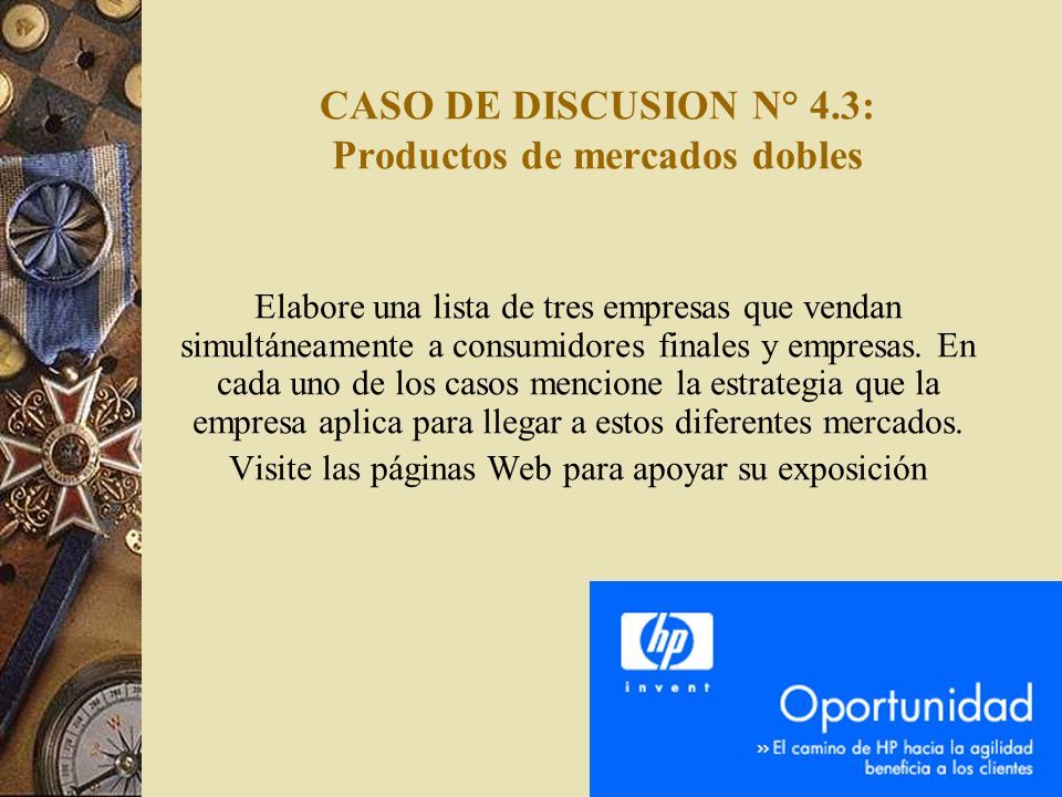 CASO DE DISCUSION N° 4.3: Productos de mercados dobles