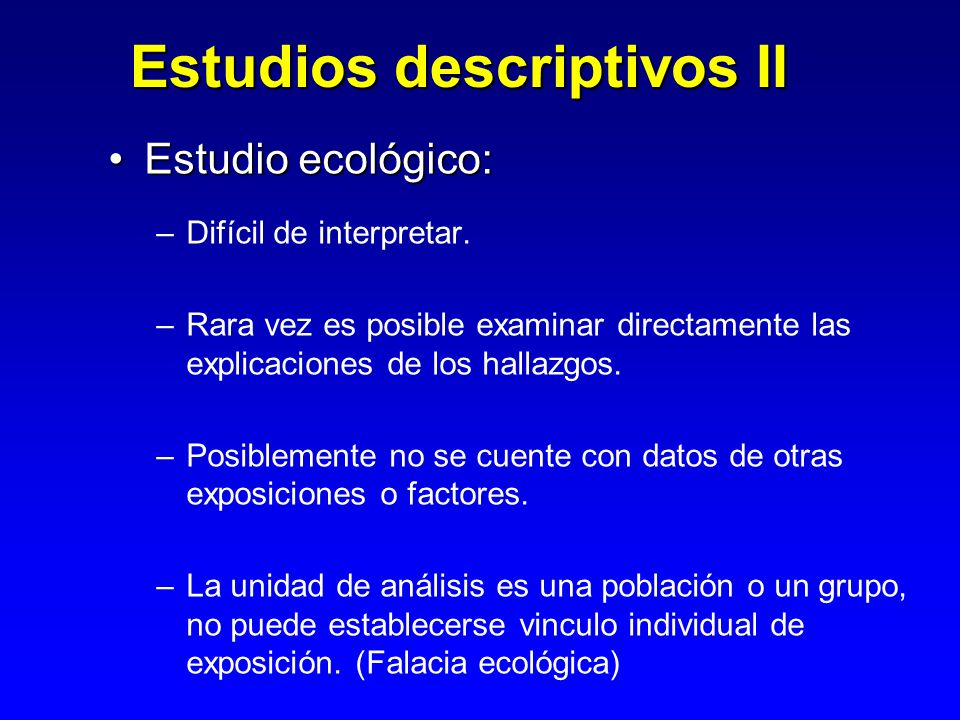 Estudios descriptivos II