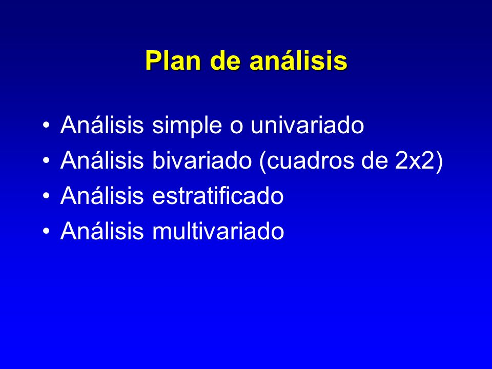 Plan de análisis Análisis simple o univariado
