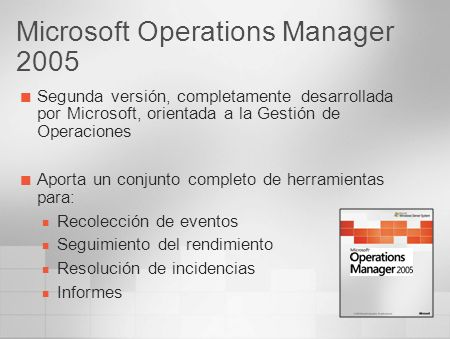 Microsoft Operations Manager 2005