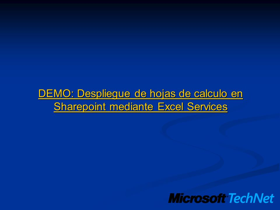 3/24/2017 3:58 PM DEMO: Despliegue de hojas de calculo en Sharepoint mediante Excel Services