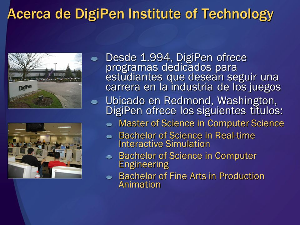 Acerca de DigiPen Institute of Technology