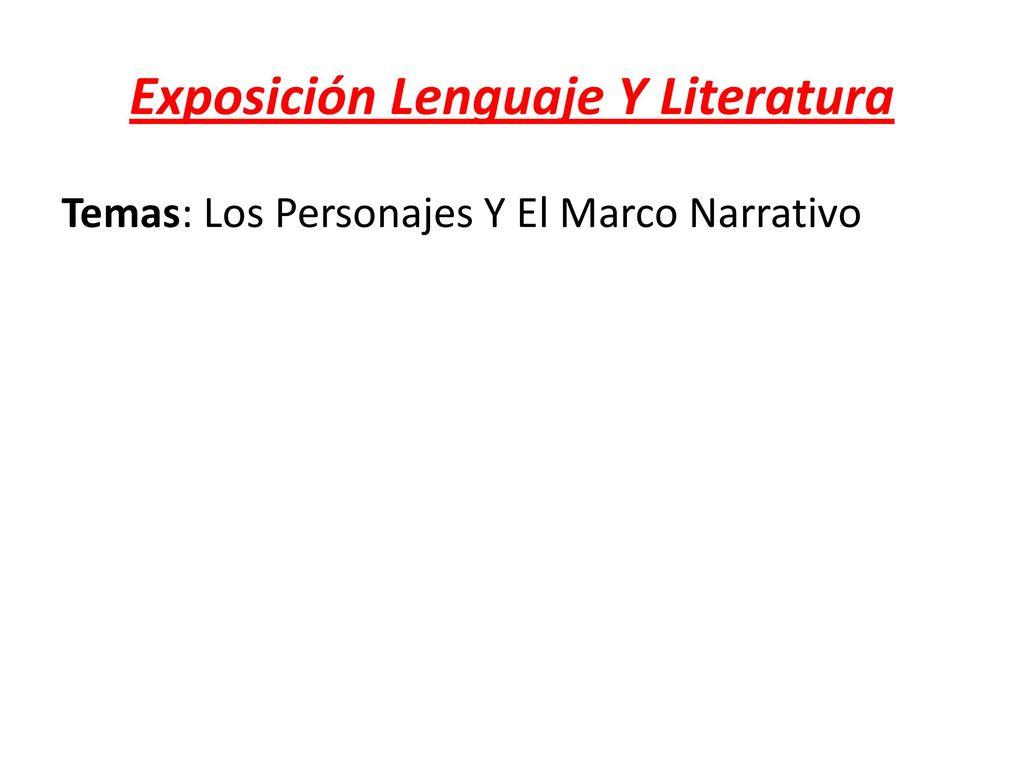Exposición Lenguaje Y Literatura - ppt descargar