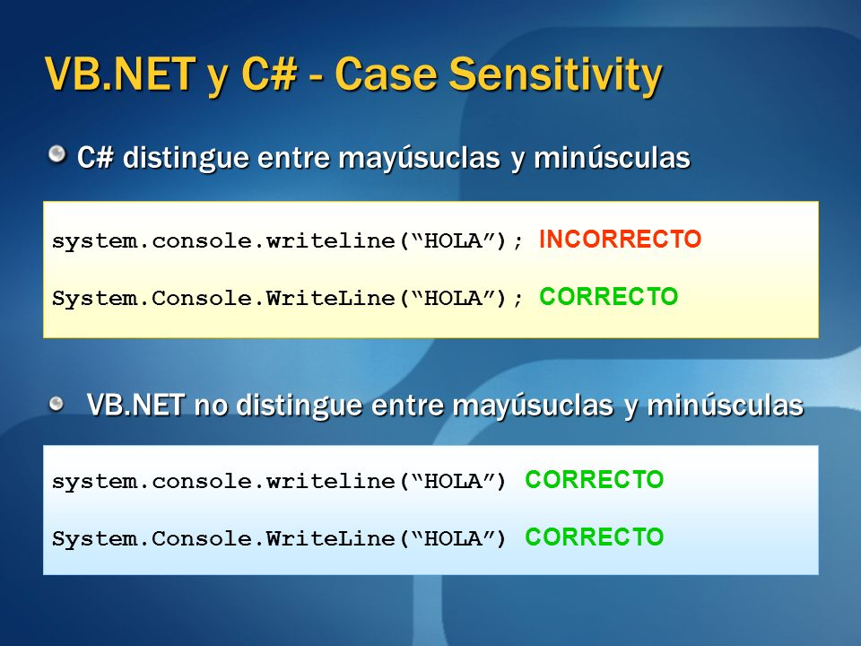 VB.NET y C# - Case Sensitivity