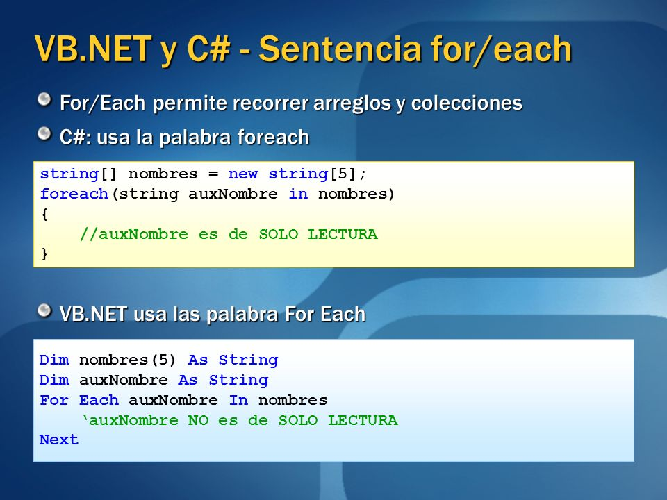 VB.NET y C# - Sentencia for/each