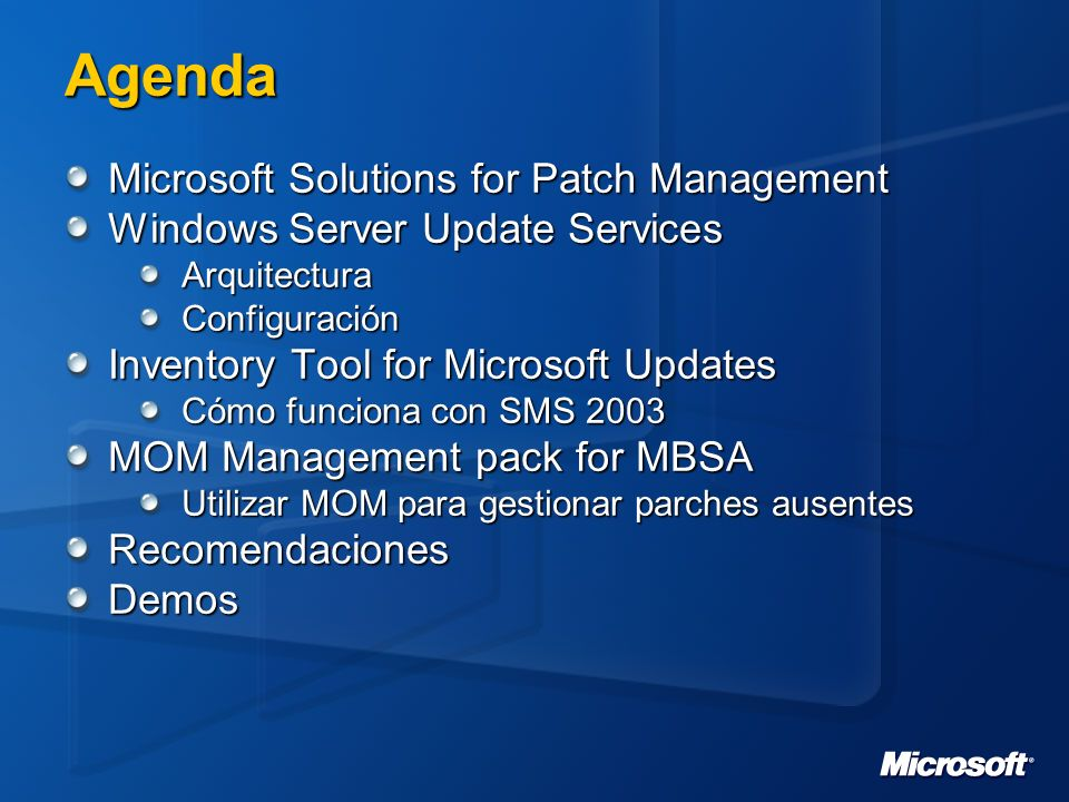 Agenda Microsoft Solutions for Patch Management