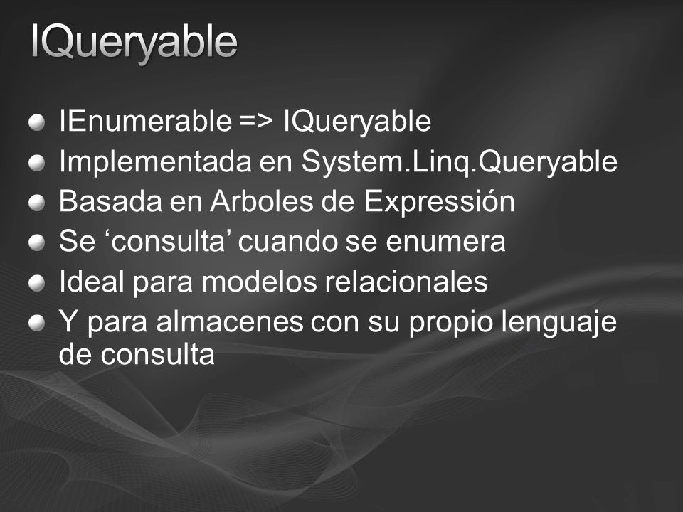 IQueryable IEnumerable => IQueryable