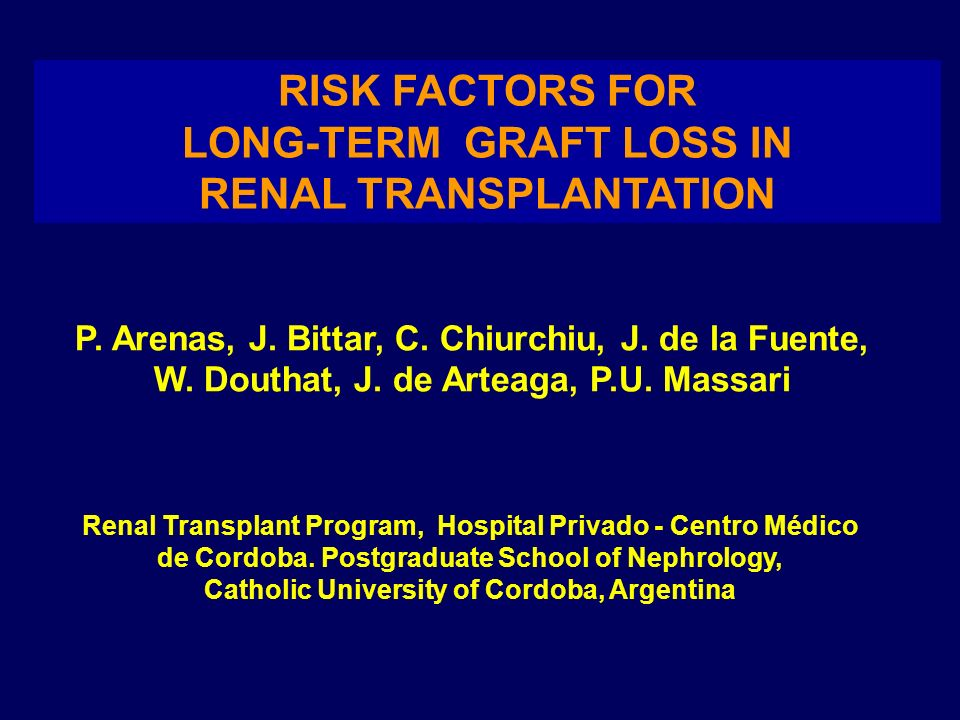 RISK FACTORS FOR RENAL TRANSPLANTATION