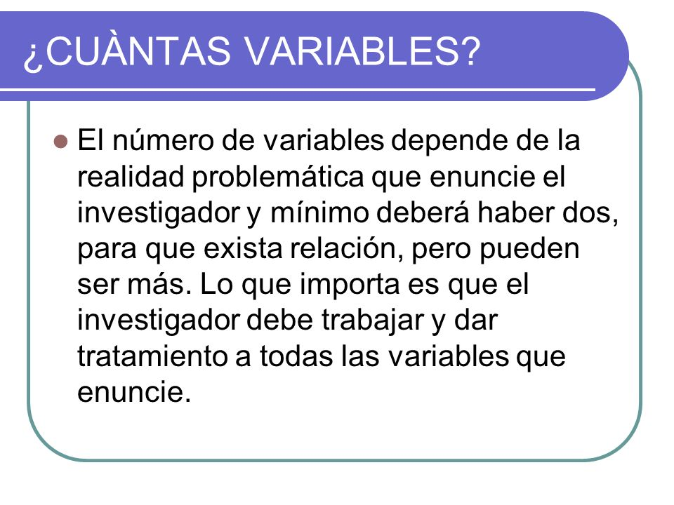 ¿CUÀNTAS VARIABLES