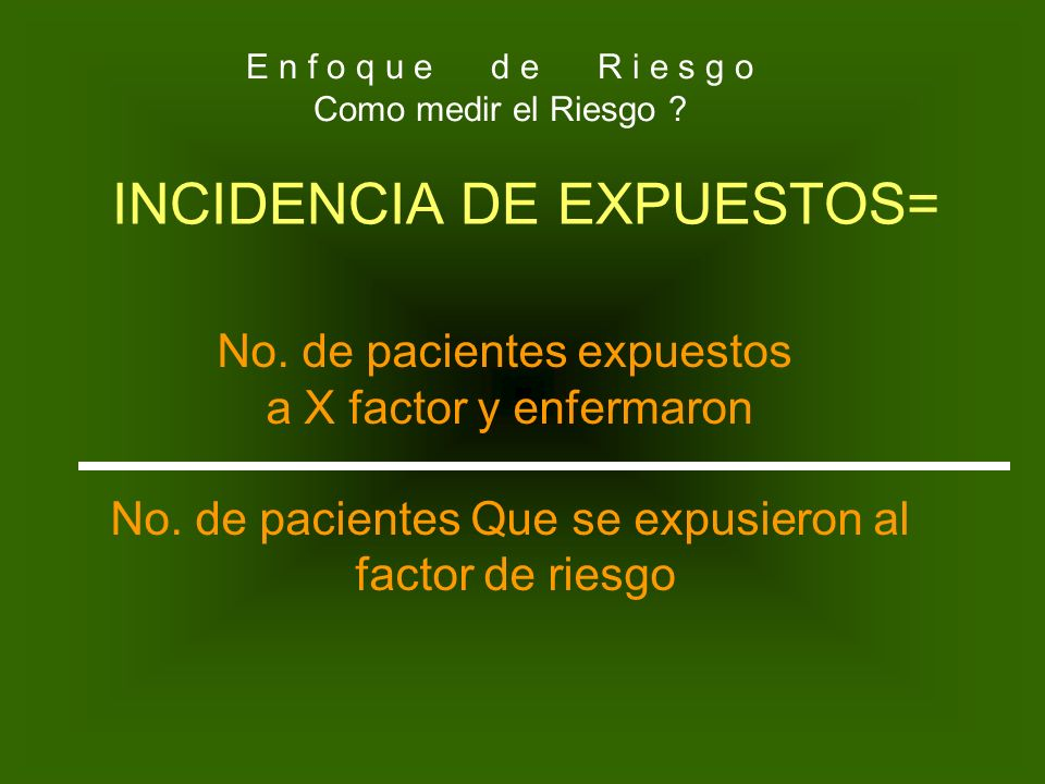 INCIDENCIA DE EXPUESTOS=