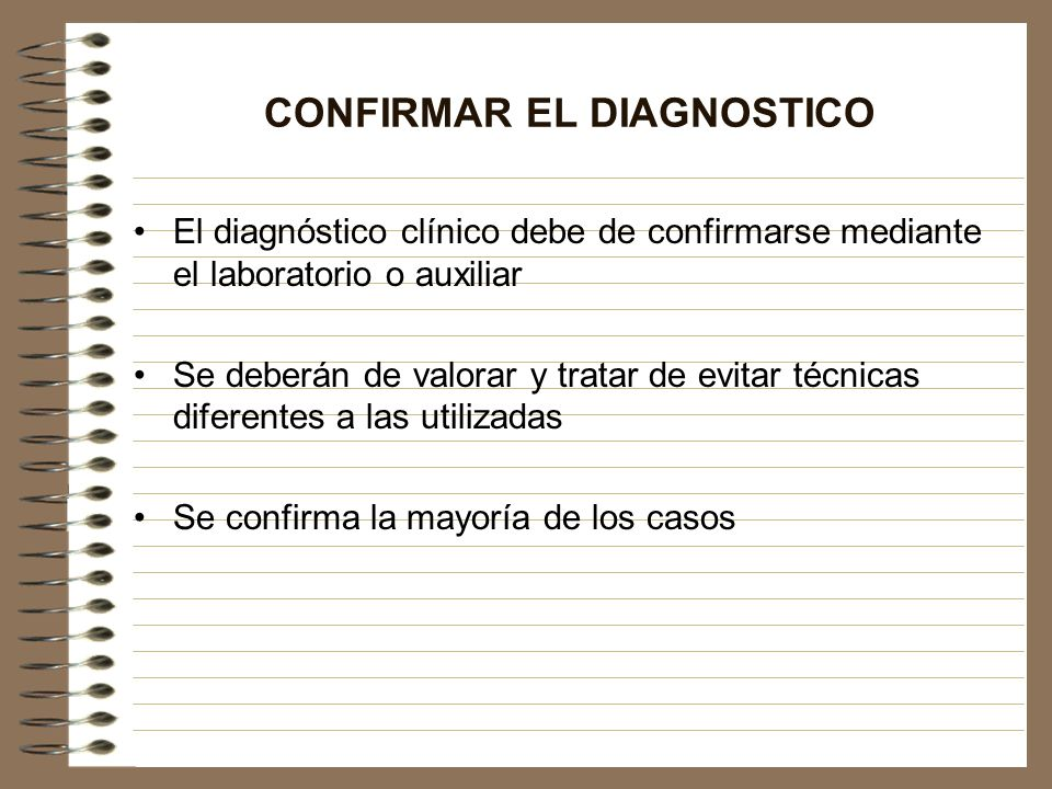 CONFIRMAR EL DIAGNOSTICO