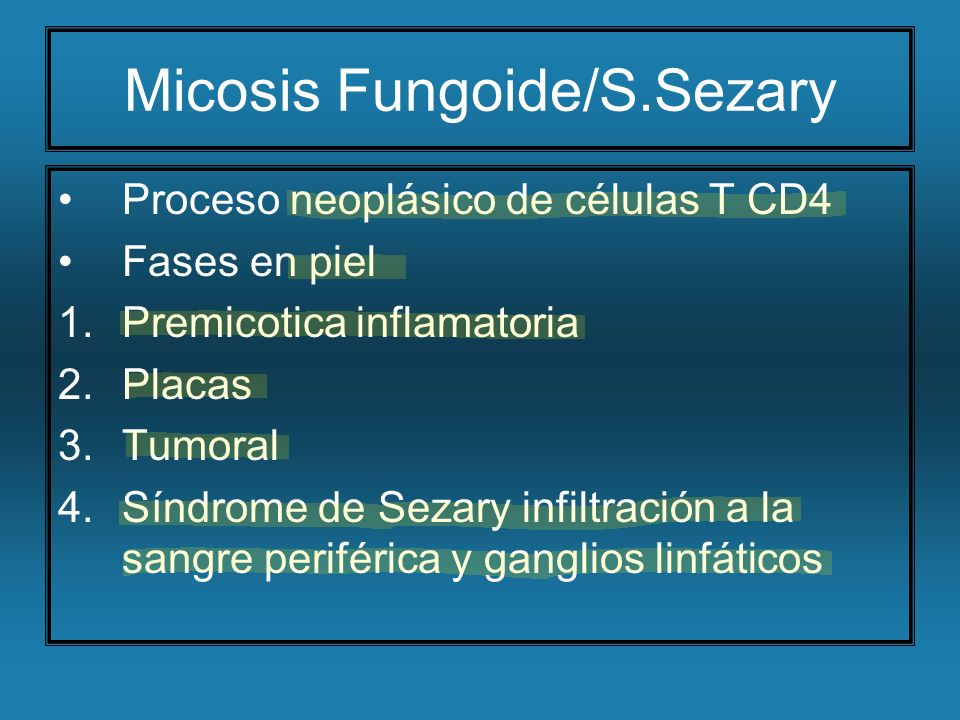 Micosis Fungoide/S.Sezary