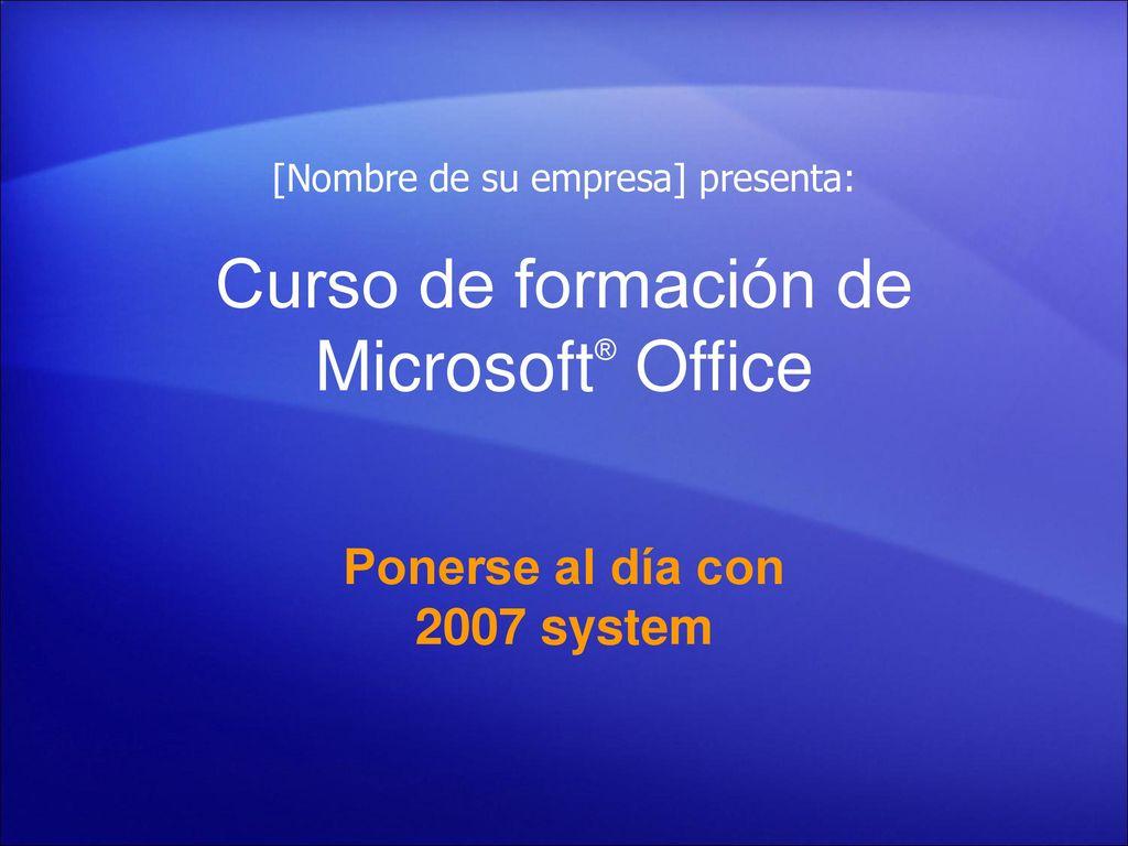 Curso de formación de Microsoft® Office - ppt descargar