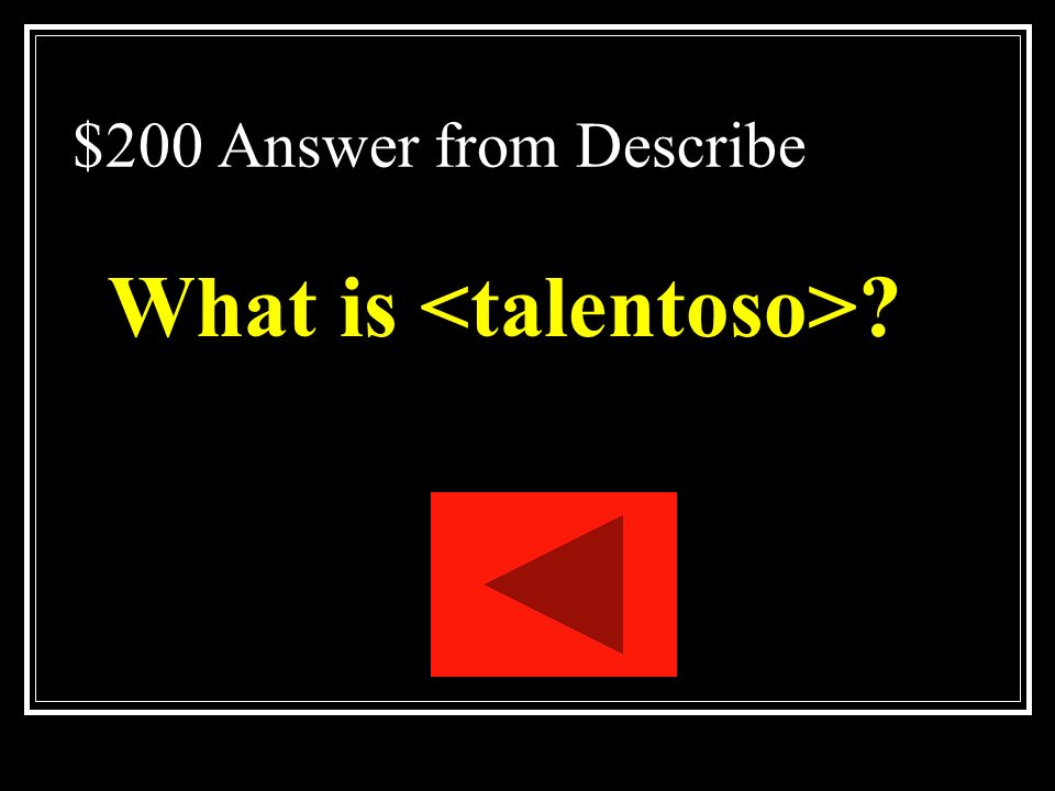 What is <talentoso>