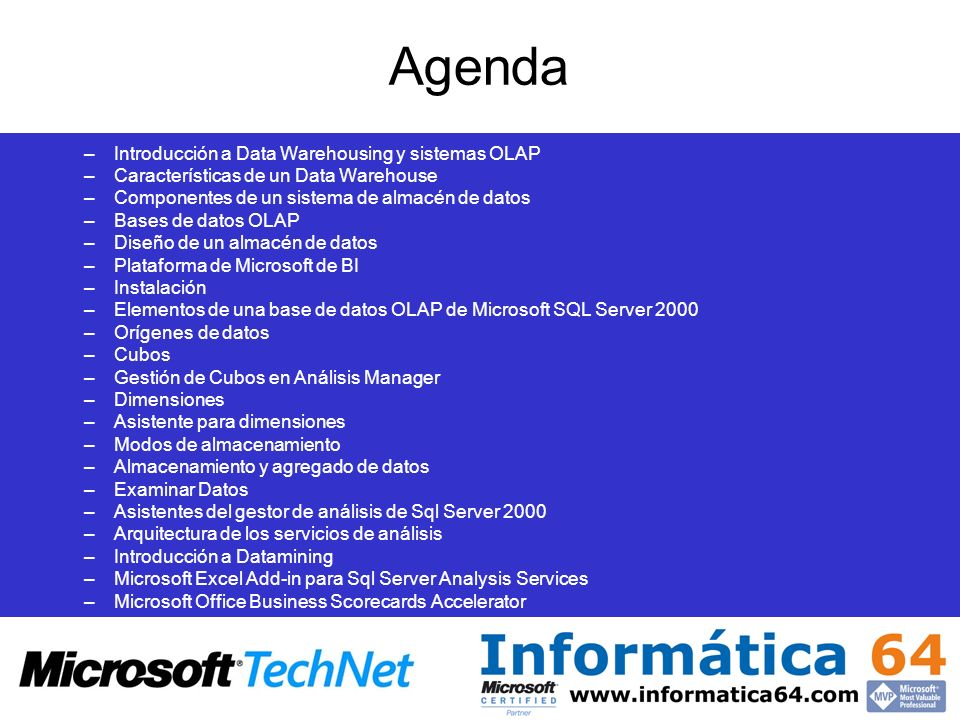 Agenda Introducción a Data Warehousing y sistemas OLAP