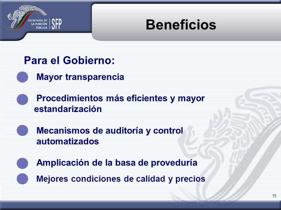 Beneficios Para el Gobierno: Mayor transparencia