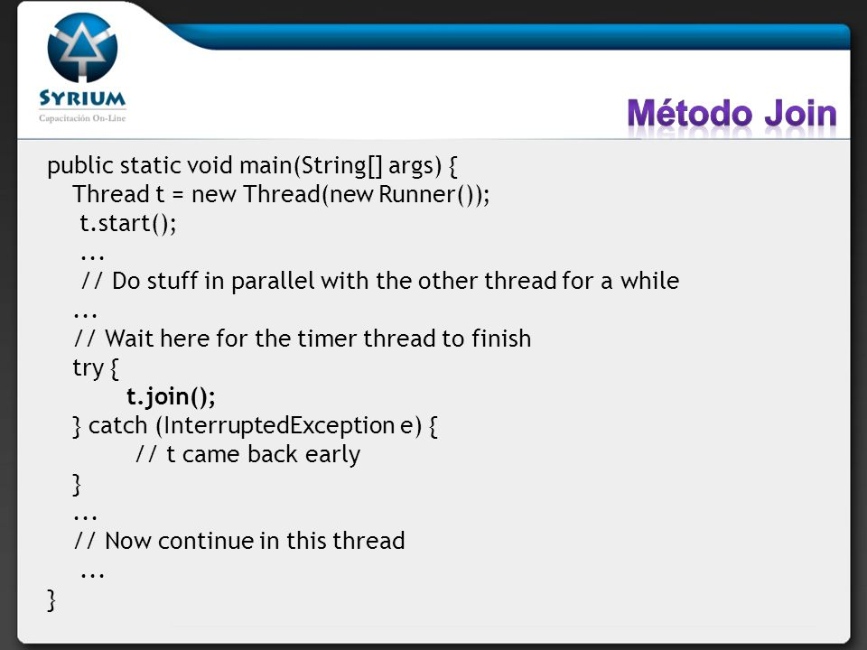 Método Join public static void main(String[] args) {