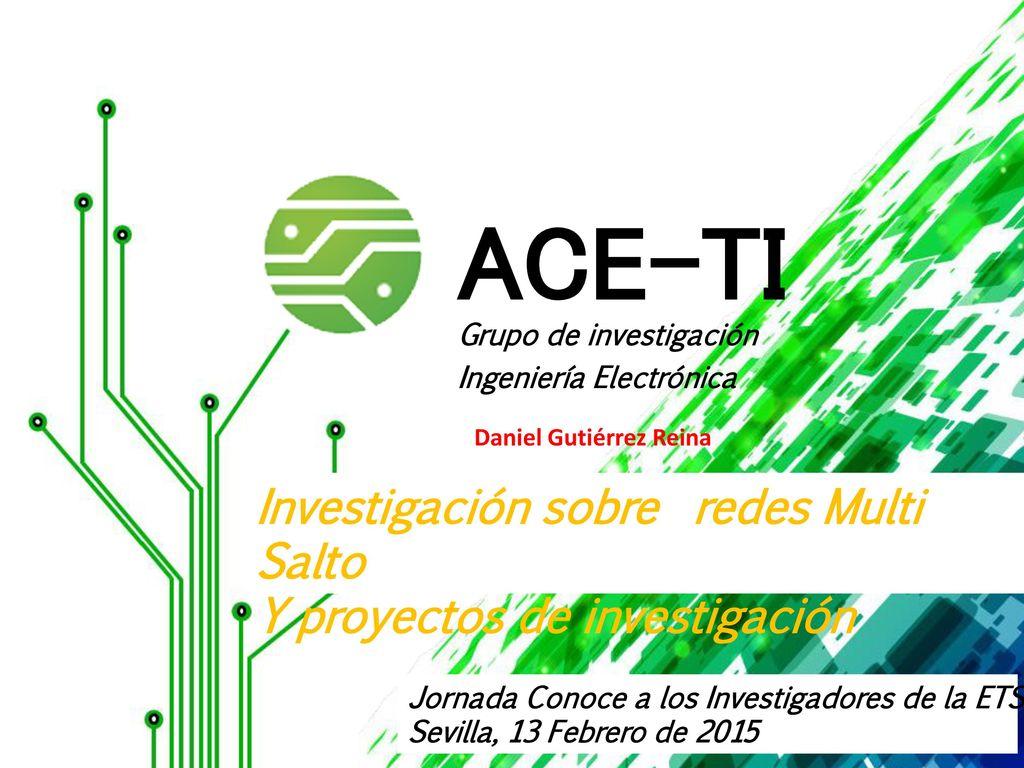 Resultado de imagen de Los investigadores de ACE,