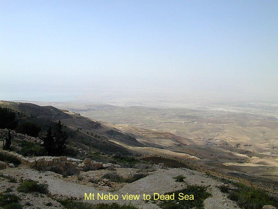 Mt Nebo view to Dead Sea Mt Nebo view to Dead Sea