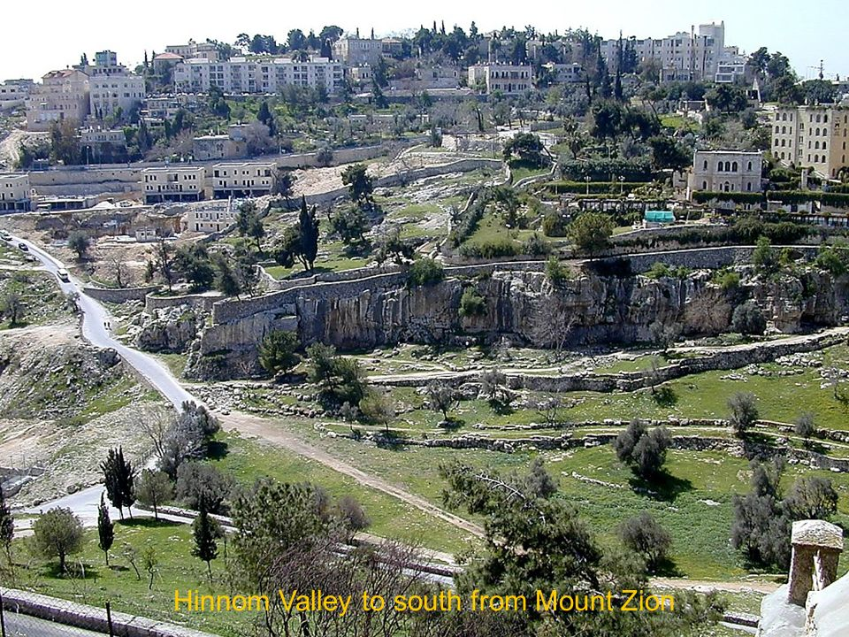 Hinnom Valley to south from Mount Zion