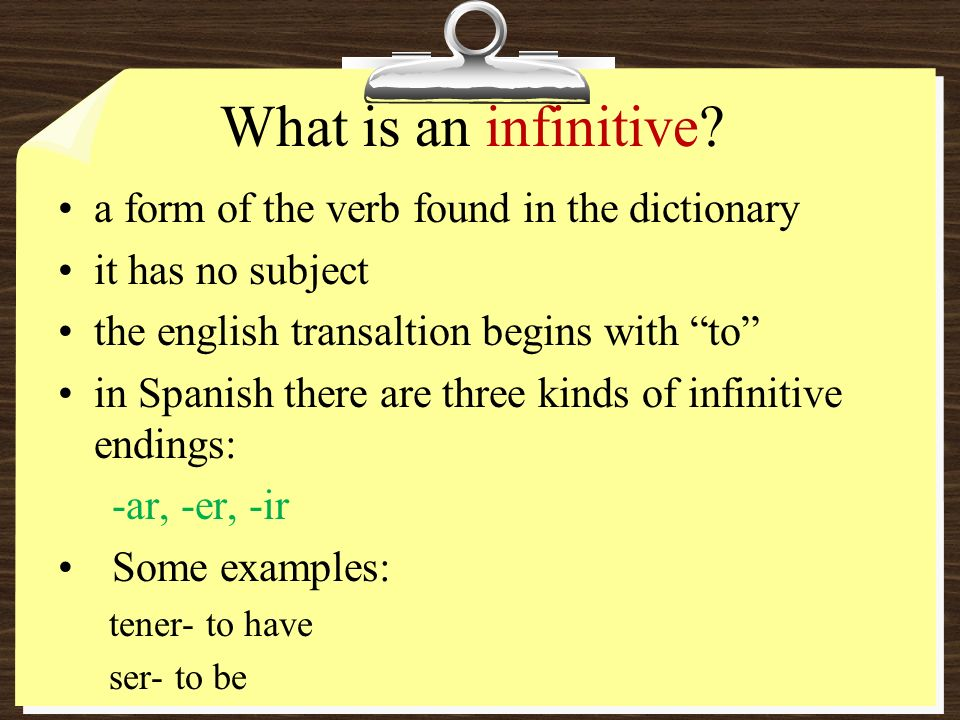 What is an infinitive a form of the verb found in the dictionary