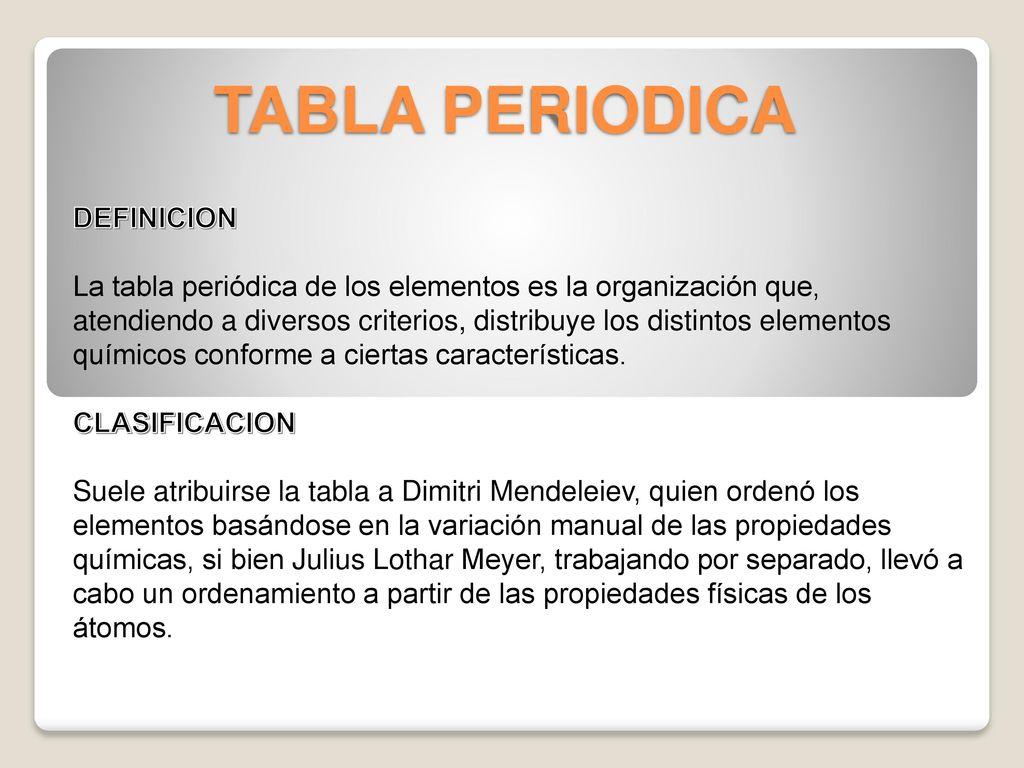 Tabla periodica emilio esteban prez crdenas ppt descargar 2 tabla periodica definicion urtaz Choice Image