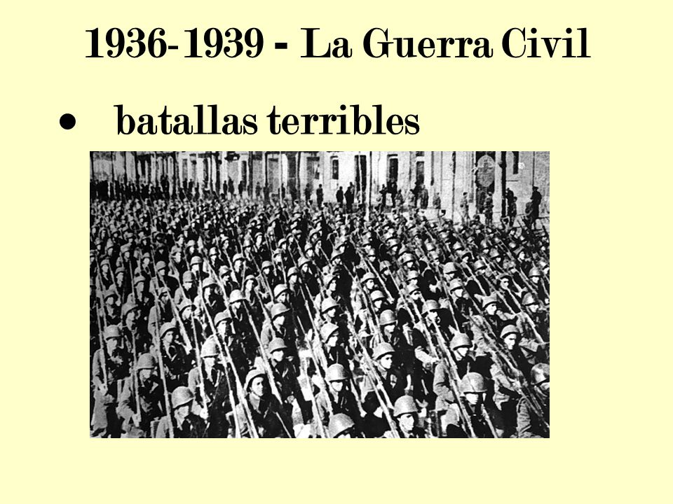 La Guerra Civil · batallas terribles