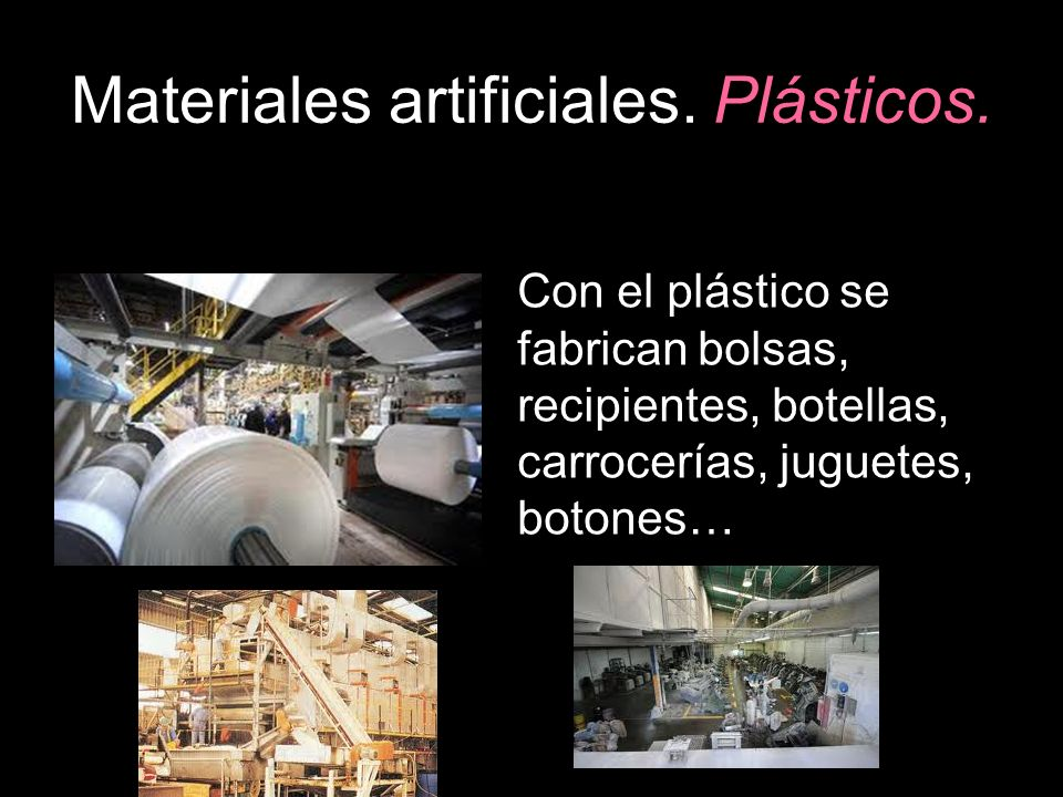 Materiales artificiales. Plásticos.