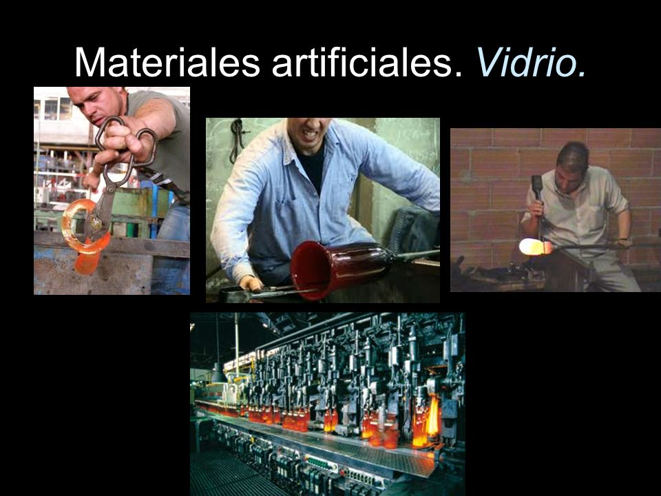 Materiales artificiales. Vidrio.