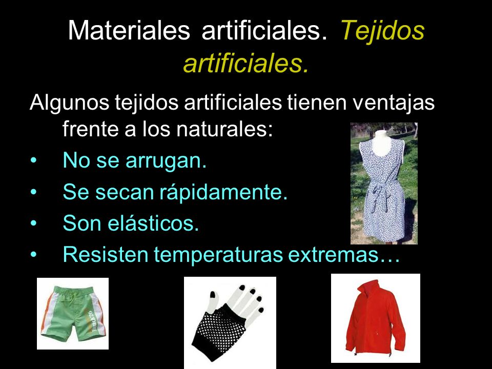Materiales artificiales. Tejidos artificiales.