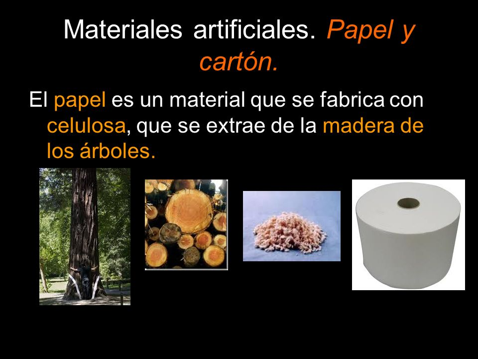 Materiales artificiales. Papel y cartón.
