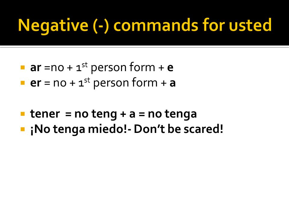 Negative (-) commands for usted