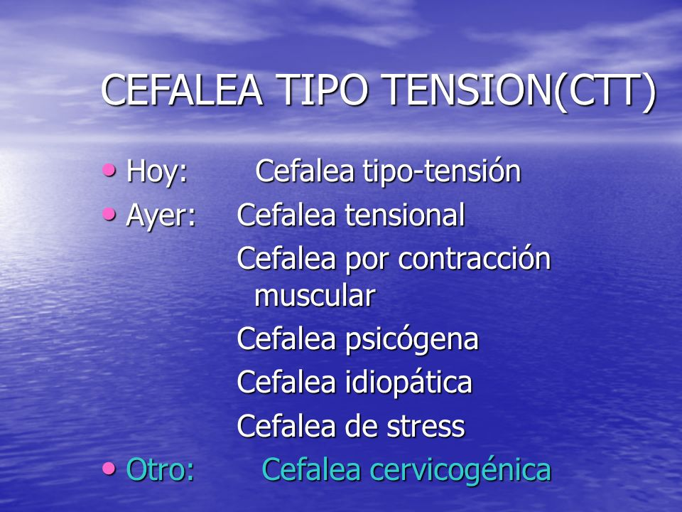 CEFALEA TIPO TENSION(CTT)