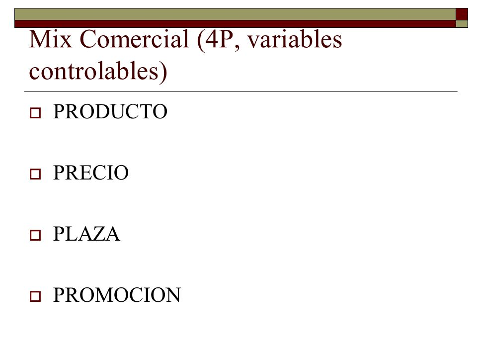 Mix Comercial (4P, variables controlables)