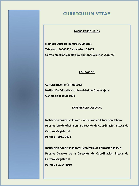 CURRICULUM VITAE DATOS PERSONALES Nombre: Alfredo Ramírez Quiñones ...