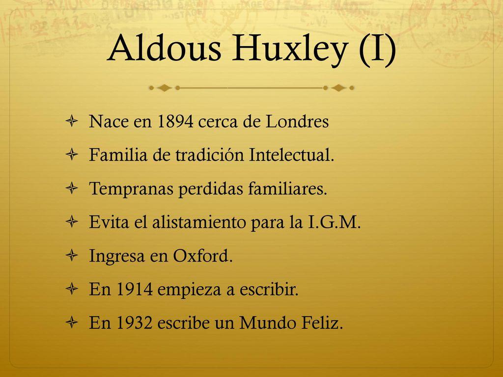 Un Mundo Feliz Por Aldous Huxley Ppt Descargar