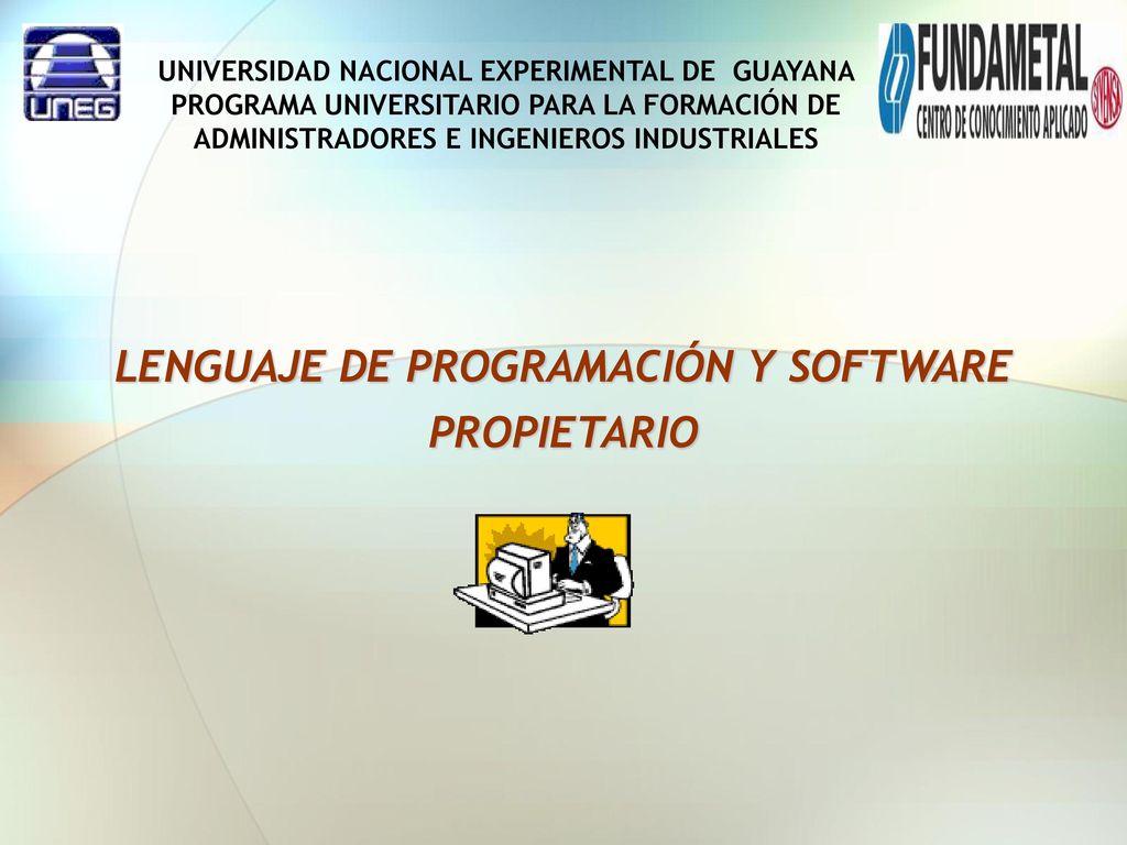 LENGUAJE DE PROGRAMACIÓN Y SOFTWARE PROPIETARIO - ppt descargar