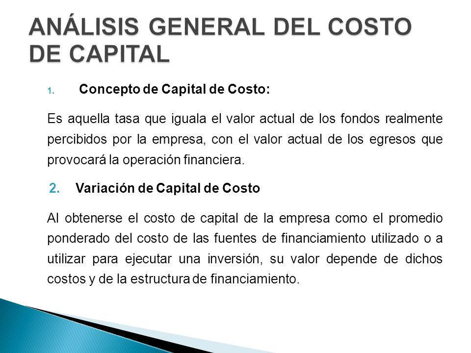 ANÁLISIS GENERAL DEL COSTO DE CAPITAL