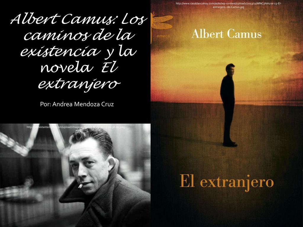 Albert Camus: Los caminos de la existencia y la novela El extranjero