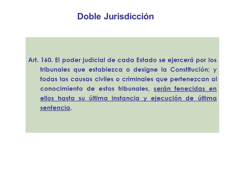 Doble Jurisdicción